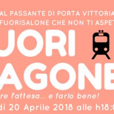 Design Week 2018: FUORIVAGONE by Fucine Vulcano