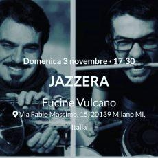 3/11/2019: JAZZMI @ Fucine Vulcano