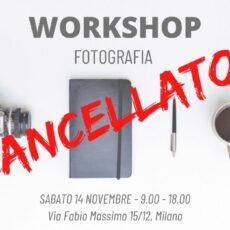 Workshop Fotografia – 14 Novembre 2020 – RIMANDATO IN DATA DA DEFINIRSI